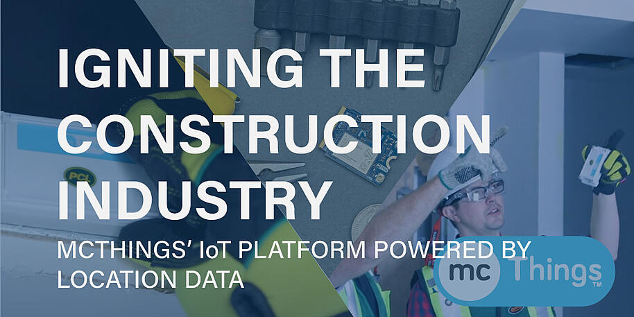 Igniting the construction industry with mcThings' IoT geospatial platform