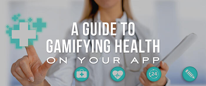 """Woman in a lab coat and stethoscope around her neck pressing virtual health app icons with overlaid text that reads, """"A Guide to Gamifying Health on Your App"""""""