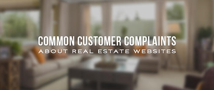 """Blurred living room with overlaid text that reads, """"Common Customer Complaints About Real Estate Websites"""""""