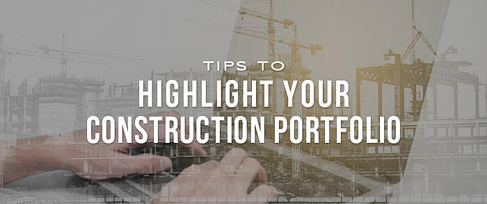 """Double exposed image of hands using a laptop and new building construction equipment with overlaid text that reads, """"Tips to Highlight Your Construction Portfolio"""""""