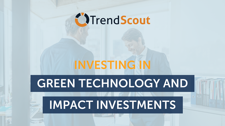 Investing in Green Technology and Impact Investments