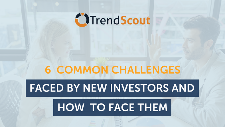 6 Common Challenges Faced By New Investors And How to Face Them