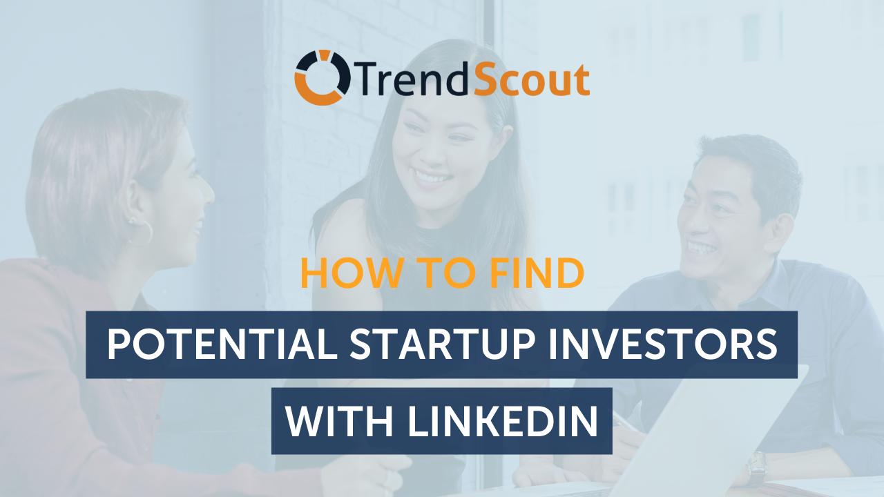 How to Find Potential Startup Investors with LinkedIn
