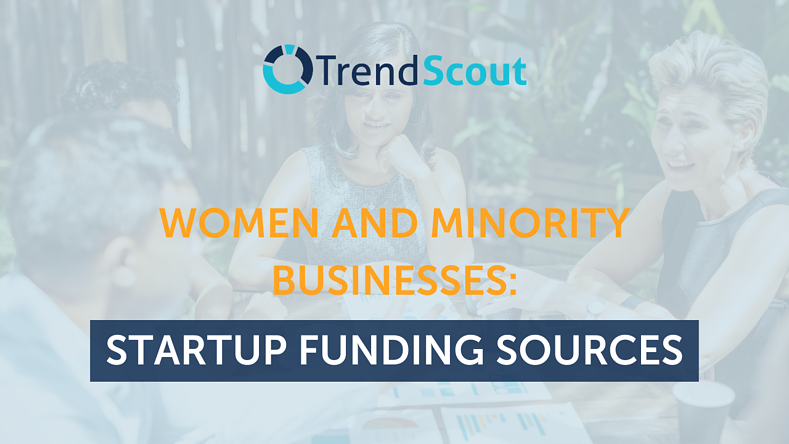 Women and Minority Businesses: Startup Funding Sources