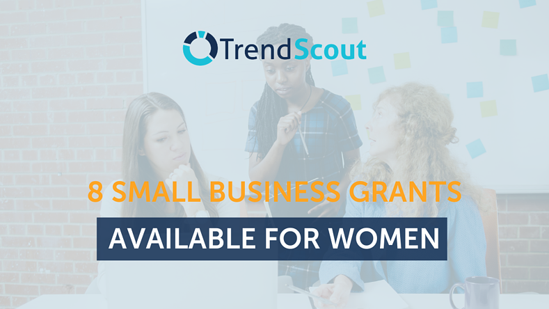 8 Small Business Grants Available for Women