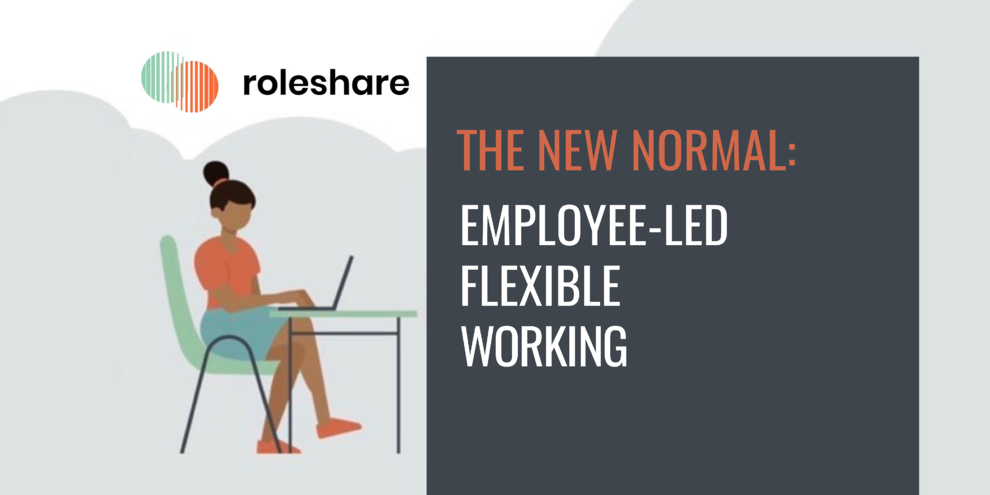 The New Normal - Employee-Led Flexible Working - 65% Want Time Back for