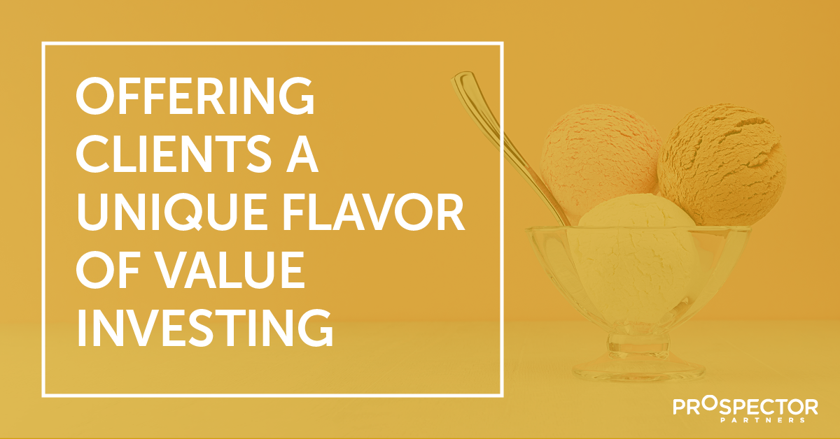 Offering Clients a Unique Flavor of Value Investing