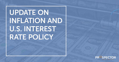 Update on Inflation and U.S. Interest Rate Policy