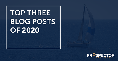 Prospector Partners Top 3 Blogs of 2020 (Mid-Year)