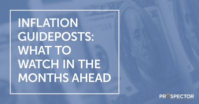 Inflation Guideposts: What to Watch in the Months Ahead