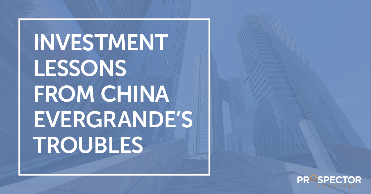 Investment Lessons from China Evergrande's Troubles