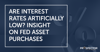Are Interest Rates Artificially Low? Insight on Fed Asset Purchases