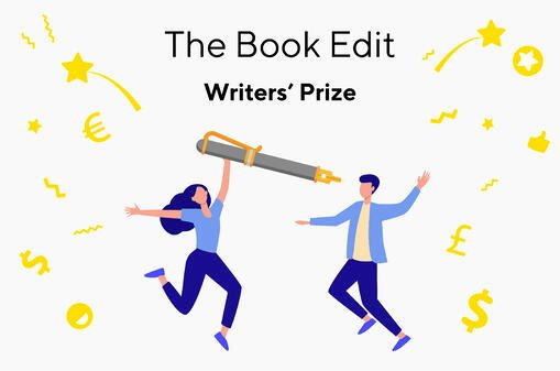 Get Your Book Published! - The Book Edit's Writers' Prize Competition