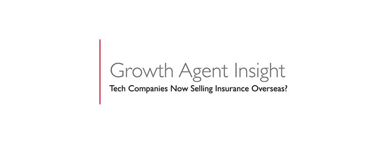 Tech Companies Now Selling Insurance Overseas?