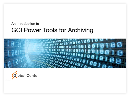 Introduction to GCI PowerTools for Archiving