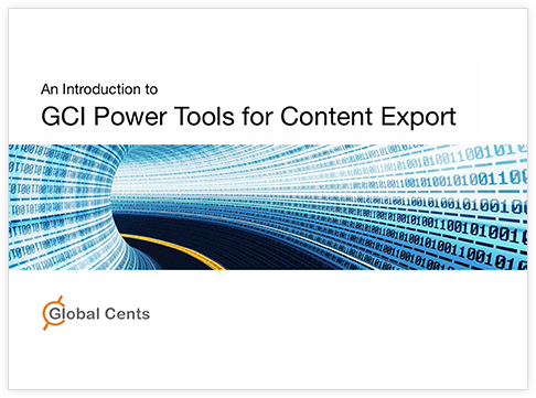 Introduction to GCI PowerTools for Content Export