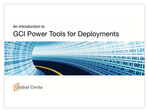 Introduction to GCI PowerTools for Deployments