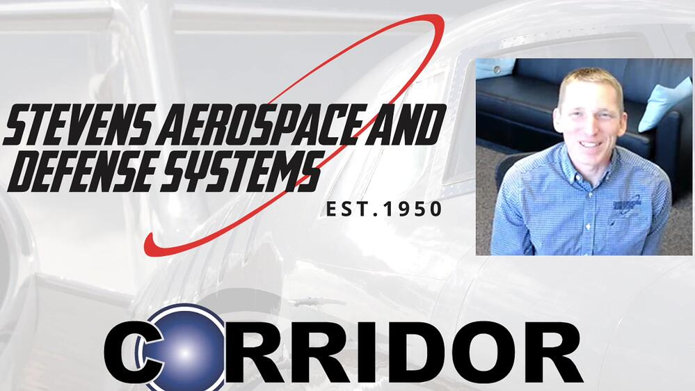 Video Blog Interview - how Stevens Aerospace and Defense Systems is winning in the Recovery with CORRIDOR