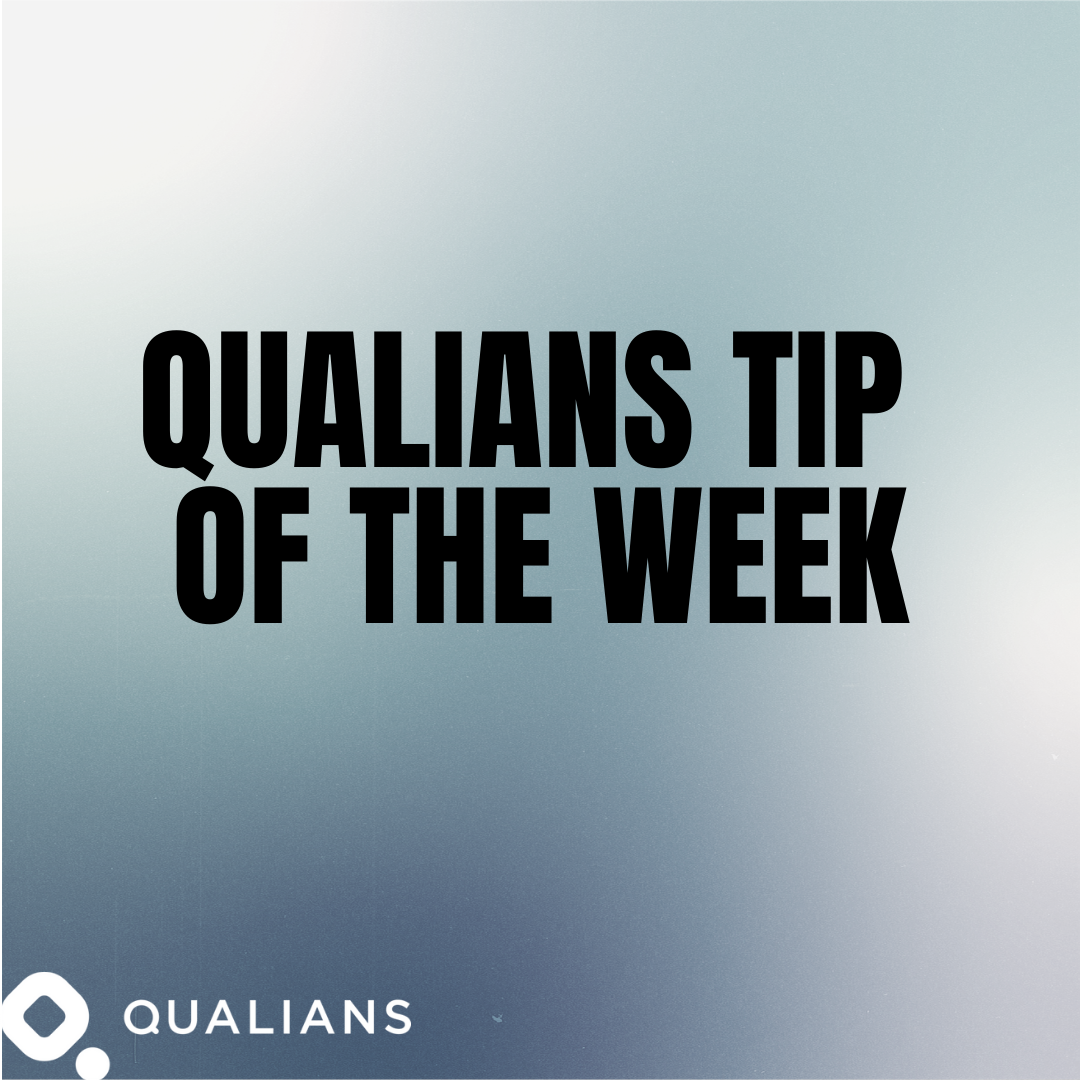 Qualians Tip of the Week