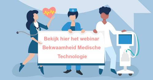 Bekijk nu het webinar Bekwaamheid Medische Technologie