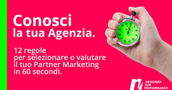 60 secondi per selezionare o valutare la tua Agenzia Marketing