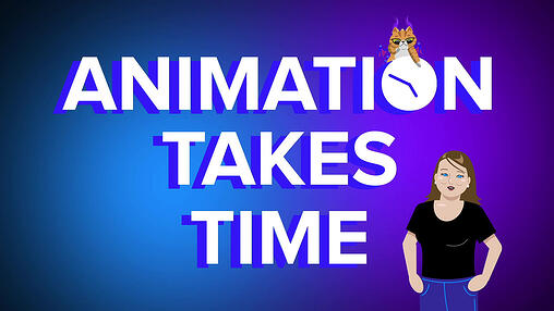 How Long Does it Take to Make an Animation? (Animated Video)