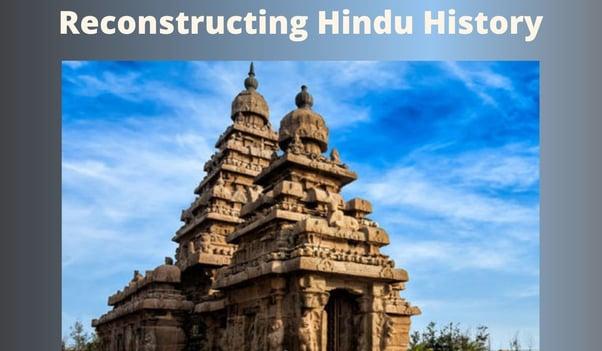 Reconstructing Hindu History