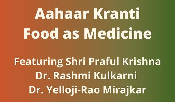 Aahaar Kranti: Food as Medicine