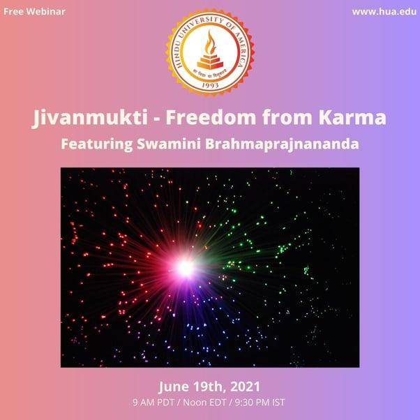 Jivanmukti - Freedom from Karma
