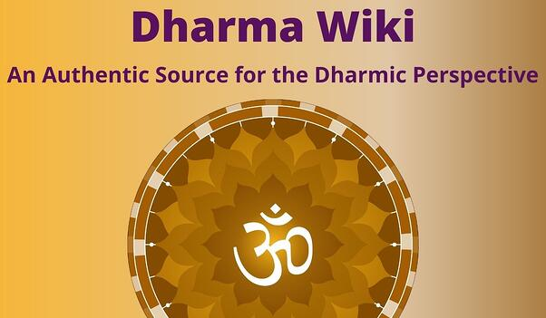 Dharma Wiki - An authentic source for the Dharmic perspective - February 6, 2021