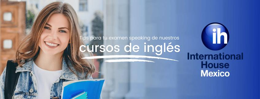 5 tips para tu examen speaking de nuestros cursos de inglés