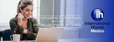 ¿Cómo administrar tu tiempo para tomar clases de inglés en línea?