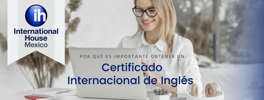 ¿Por qué es importante obtener un certificado internacional de inglés?