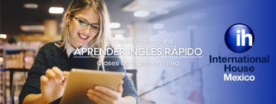 Claves para aprender inglés rápido en las clases de inglés en línea