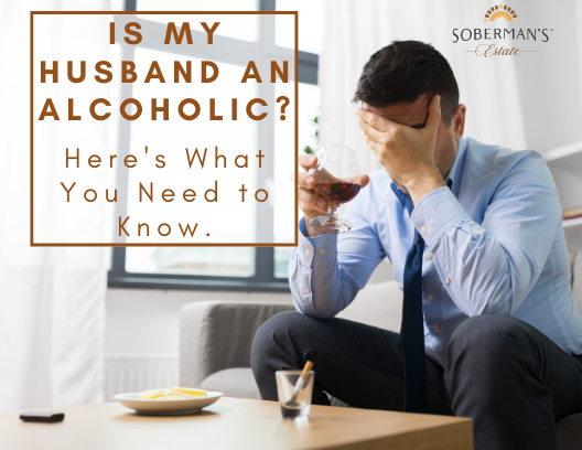 Is My Husband an Alcoholic? Here's What You Need to Know.