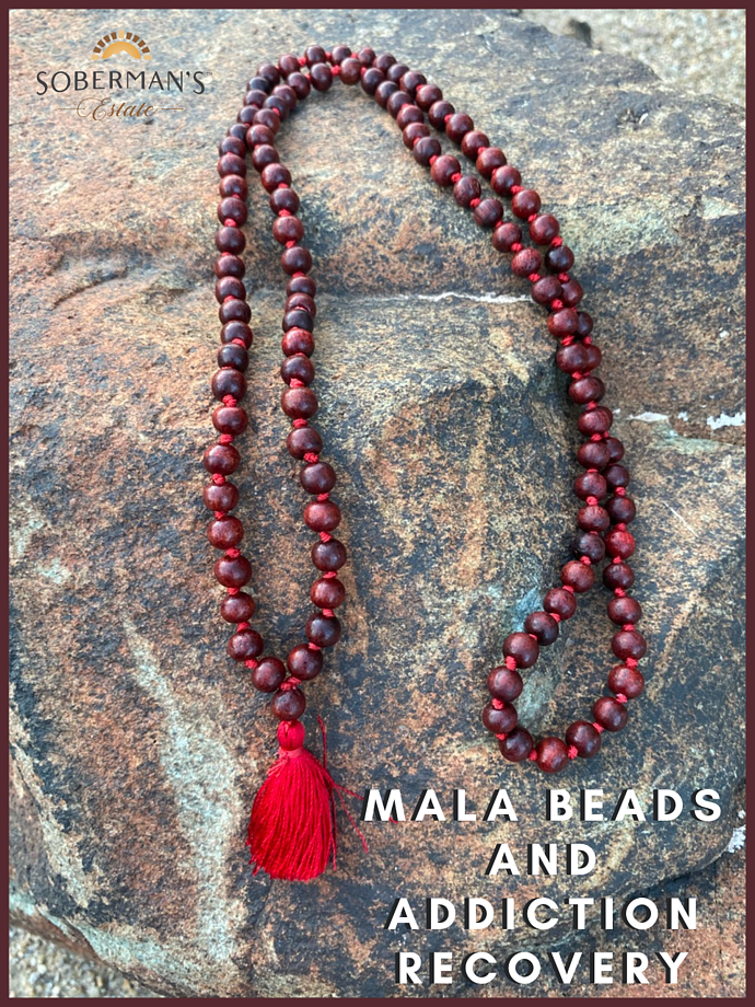 Mala Beads and Addiction Recovery