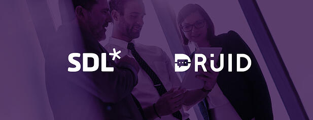 DRUID partners with SDL to enable real time machine translation for all chatbots