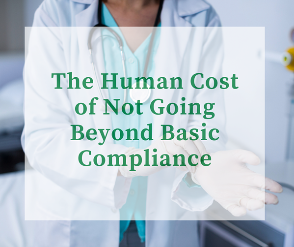 The Human Cost of Not Going Beyond USP 800 Compliance