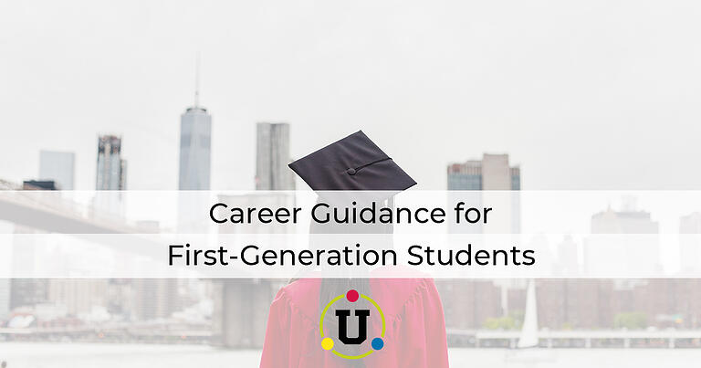 Career Guidance for First-Generation Students
