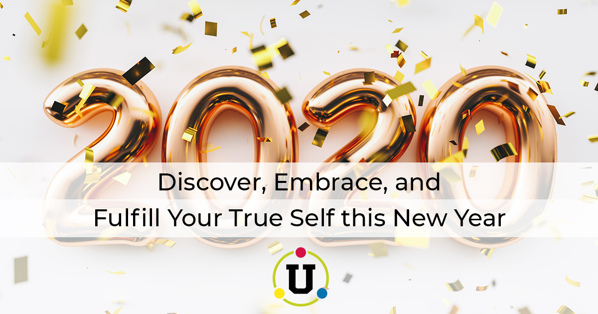 Discover, Embrace, and Fulfill Your True Self this New Year