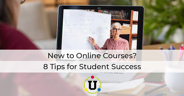 New to Online Courses? 8 Tips for Student Success