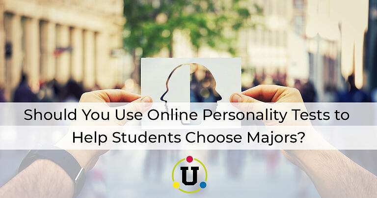 Should You Use Online Personality Tests to Help Students Choose Majors?