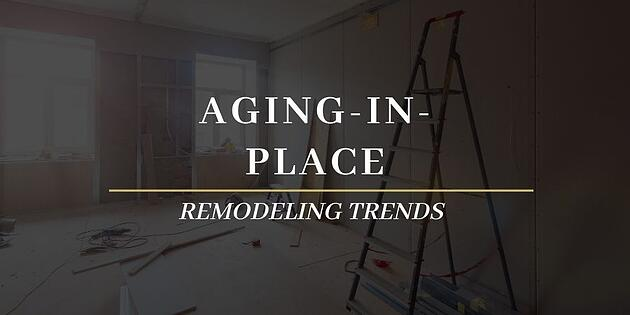Aging-in-Place Remodeling Trends