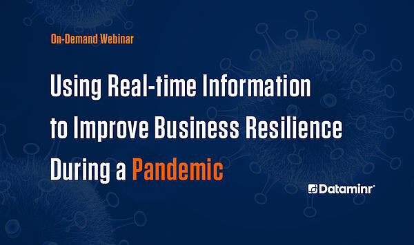 Business Resilience: Using Real-Time Information to Inform Decisions During a Multi-Phase Global Pandemic