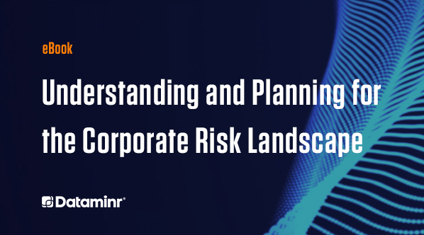 Understanding and Planning for the Corporate Risk Landscape