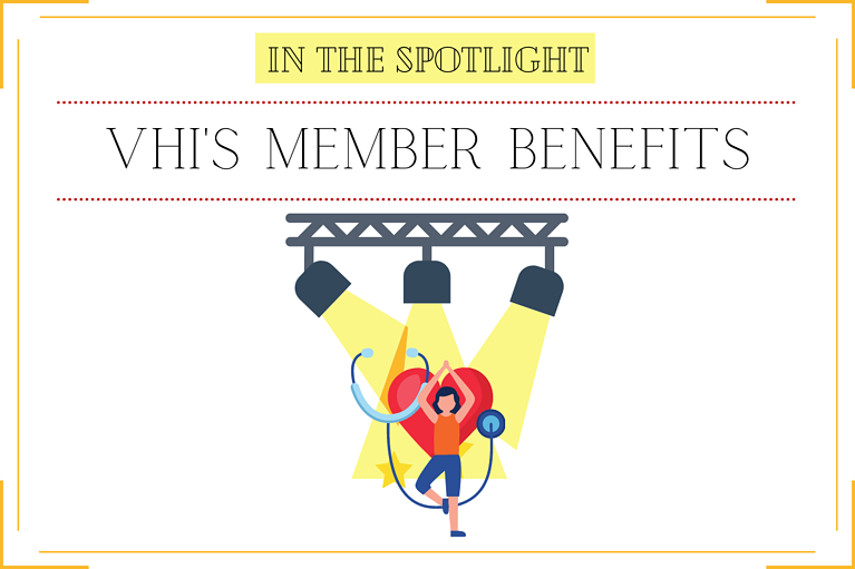 In the Spotlight: Vhi's Member Benefits