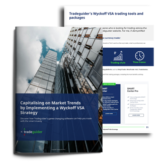 [Free Guide] Capitalising on Market Trends by Implementing a Wyckoff VSA Trading Strategy