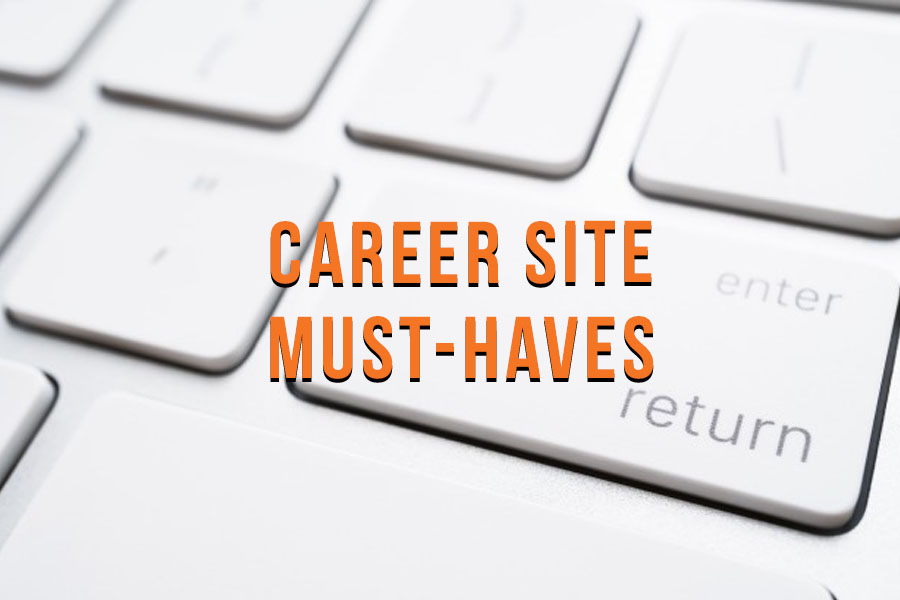 Career Site Must-Haves: The 5 Keys You Can't Miss