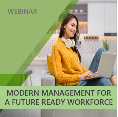 Webinar: Understand how Modern Management supports a distributed workforce