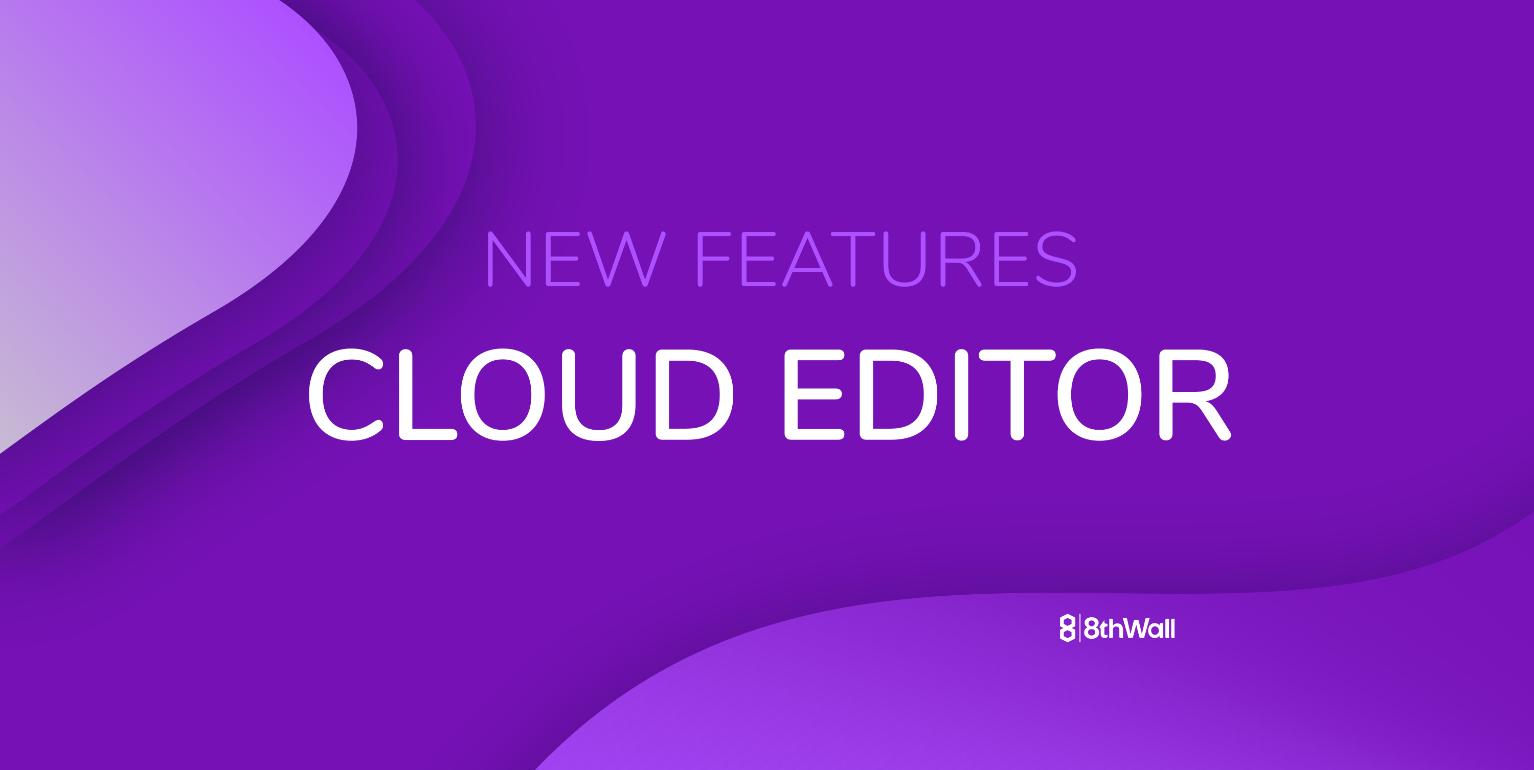 8th Wall developers get new superpowers with powerful new cloud editor features